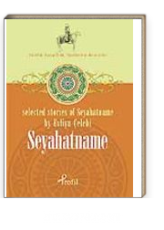 Seyahatname / Selected Stories Of Seyahatname By Evliya Çelebi