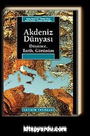 Akdeniz Dünyası /Düşünce, Tarih, Görünüm