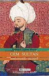 Cem Sultan/Sürgündeki Veliaht