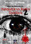 2004 Yılının En İyi Fantastik ve Korku Öyküleri 2