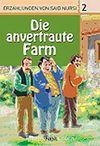 2. Die anvertraute Farm (Emanet Çiftlik) / Said Nursi'den İbretli Hikayeler 2