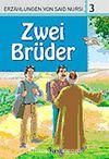 3. Zwei Brüder (İki Kardeş) /  Said Nursi'den İbretli Hikayeler 3