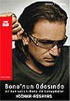 Bono'nun Odasında U2'nun Solisti Bono İle Konuşmalar