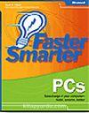 Faster Smarter PCs