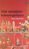 Türk Müziğinin Kökeni Gelişimi