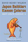 Japon Balıkları Keman Çalarsa / Jeremy James'in Maceraları 5