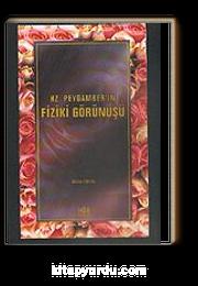 Hz. Peygamber'in Fiziki Görünüşü