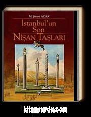 İstanbul'un Son Nişan Taşları (Ciltli)