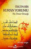 Özgün Bir Kur'an Yorumu & Hz. Ömer Örneği