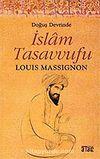 İslam Tasavvufu / Doğuş Devrinde