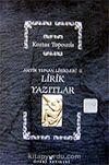 Lirik Yazıtları / Platon Aristoteles / Antik Yunan Lirikleri 2
