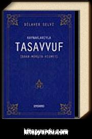 Kaynaklarıyla Tasavvuf / Adab - Mürşit - Hizmet