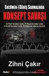 Konsept Savaşı & Ercümen-i Daniş Sarmalında