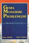 Genel Muhasebe Problemleri / Erhan Kotar