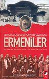 Osmanlı Siyasal ve Sosyal Hayatında Ermeniler