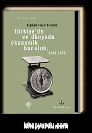 Türkiye'de ve Dünyada Ekonomik Bunalım 2008-2009 & Bağımsız Sosyal Bilimciler