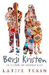 Berji Kristin & Tales From The Garbage Hills