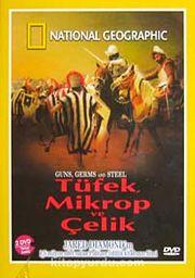 Tüfek, Mikrop Ve Çelik (DVD)