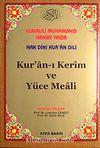 Hak Dini Kur'an Dili Kur'an-ı Kerim Yüce Meali (Hafız Boy Kod:039)
