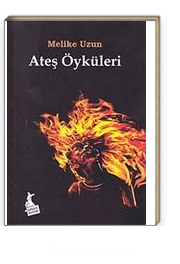 Ateş Öyküleri
