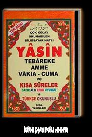 Yasin Tebareke Amme Vakıa-Cuma ve Kısa Sureler Satır Altı Renk Uyumlu ve Türkçe Okunuşlu (Hafız Boty-Kod:121)