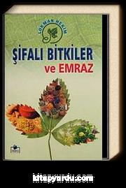 Şifalı Bitkiler Ansiklopedisi (Ciltli-İthal kağıt)
