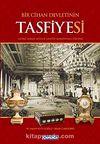 Bir Cihan Devletinin Tasfiyesi & Yıldız Sarayı Müzesi Tasfiye Komisyonu Defteri