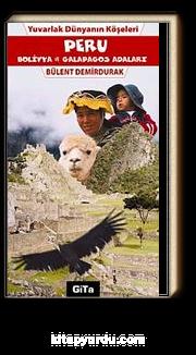 Peru & Bolivya ve Galapagos Adaları