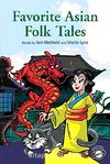 Favorite Asian Folk Tales +MP3 CD (Level 1- Classic Readers)