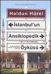 İstanbul'un Ansiklopedik Öyküsü (Karton Kapak)
