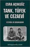 Tank, Tüfek ve Cezaevi
