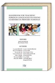 Handbook For Teaching Foreıgn Languagesto Young Learners In Primary Schools