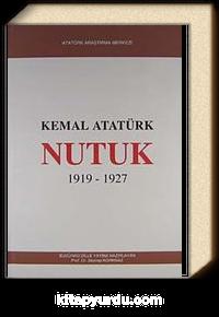 Nutuk (1919-1927) (Bugünkü Dille-Ciltli)
