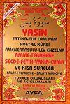 Yasin Tebareke-Amme-Secde-Fetih-Vakıa-Cuma ve Kısa Sureler Türkçe Okunuşları ve Açıklamaları (Orta Boy Kod:053)