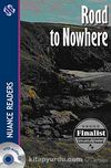 Road to Nowhere +2CDs (Nuance Readers Level-4)