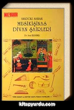 Anadolu Sahası Musikişinas Divan Şairleri