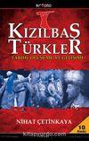 Kızılbaş Türkler & Tarihi Oluşumu ve Gelişimi