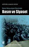 İkinci Meşrutiyet Devrinde Basın ve Siyaset