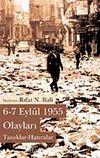 6-7 Eylül 1955 Olayları & Tanıklar-Hatıralar
