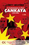 Çankaya (1923-1980) Birinci Cilt & 11 Cumhurbaşkanı 11 Öykü
