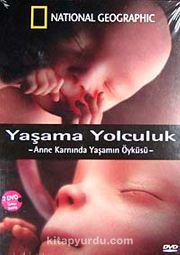 Yaşama Yolculuk & Anne Karnında Yaşamın Öyküsü (2 DVD)