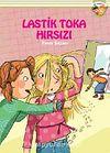 Lastik Toka Hırsızı / İlk Romanım