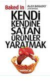 Baked In-Kendi Kendine Satan Ürünler Yaratmak