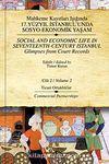 Mahkeme Kayıtları Işığında 17.Yüzyıl İstanbulunda Sosyo-Ekonomik Yaşam - Cilt 2 & Ticari Ortaklıklar