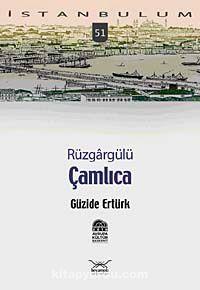 Rüzgargülü Çamlıca-51 - Güzide Ertürk pdf epub