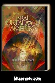 İsrail Ortadoğu ve Amerika