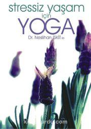 Dr. Neslihan İskit ile Stressiz Yaşam İçin Yoga (DVD)