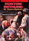 Doktor Bethune & 20.Yüzyılın Hipokrat'ı (DVD)