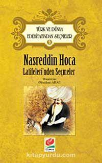 Nasreddin Hoca Latifeleri'nden Seçmeler / Türk ve Dünya Edebiyatından Seçmeler-3