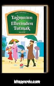 Yağmurun Ellerinden Tutmak / Gonca Kitaplığı